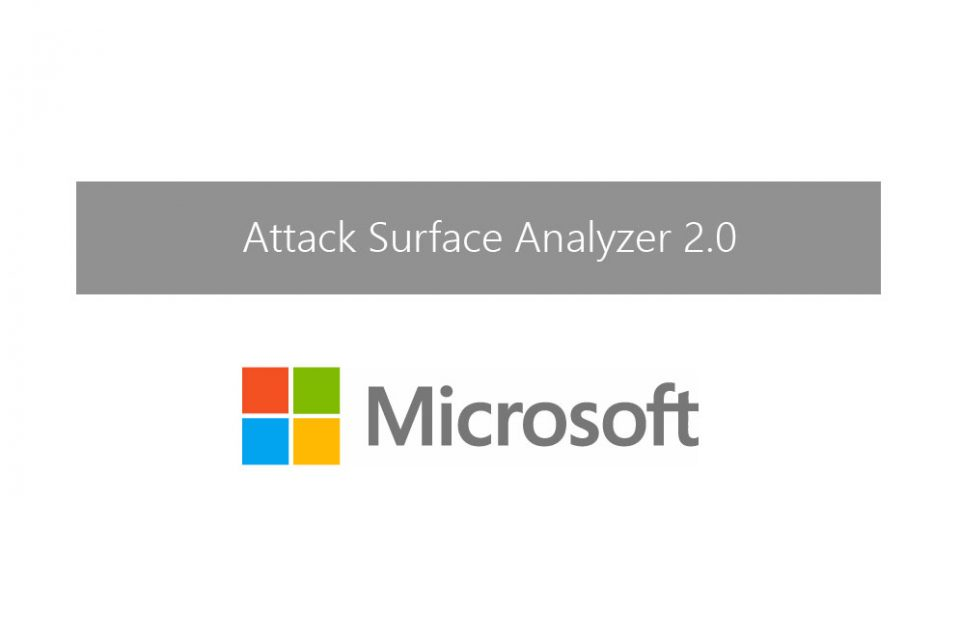 Download Microsoft's Attack Surface Analyzer 2.0